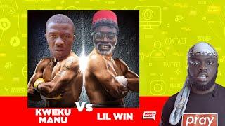 Yawa Of Thhe Day: Kwaku Manu Vs Lil Win
