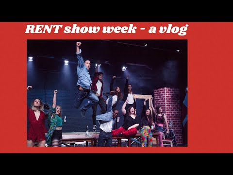 RENT show week - a vlog | abby thomas