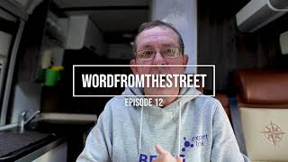 Word from the street Episode 12 #don'tgiveup