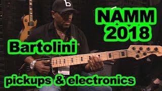Bartolini pickups & Electronics booth NAMM 2018 Bass guitar tone demos with E Pruitt