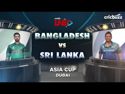 Cricbuzz LIVE: BAN vs SL, Match 1, Pre-match show