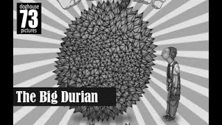 The Big Durian [Full Documentary] by Amir Muhammad