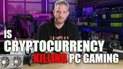 Is Cryptocurrency Mining Killing PC Gaming?