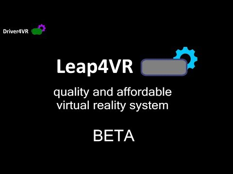 Leap4VR Beta available - new Leap Motion controller for SteamVR, configuration instructions