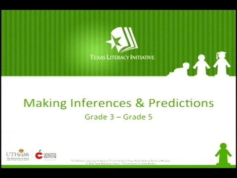 Texas Literacy Initiative - Making Inferences & Predictions