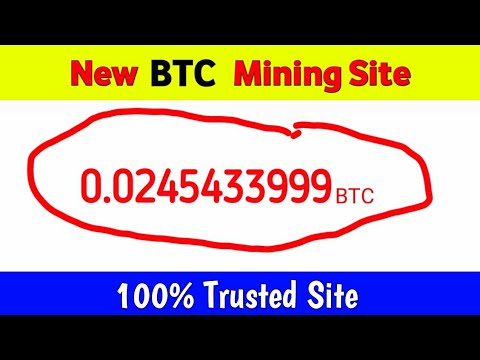 New Bitcoin Mining website | Bitcoin Trusted Site | New BTC Earning site | Live withdrawal