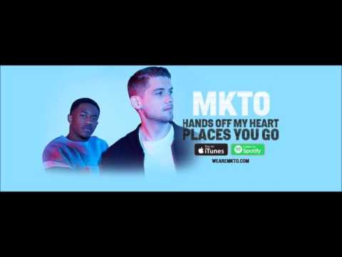 MKTO - Hands off My Heart/Places You Go