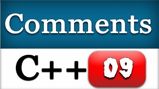 09 | C++ Comments | CPP Programming Video Tutorials for Beginners