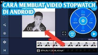 Tutorial Cara Buat Video Waktu / STOP WATCH ( TIMEVIDEOS) Di ANDROID || INDONESIA