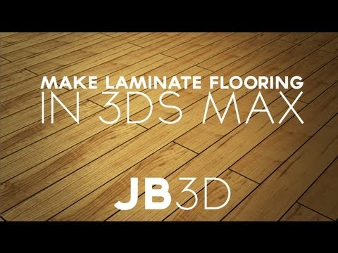 Tutorial How To Create Laminate Flooring 3ds Max Youtube