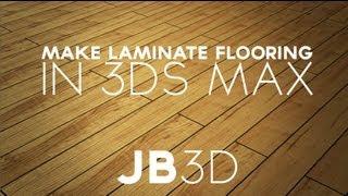 TUTORIAL How to create Laminate Flooring 3DS MAX
