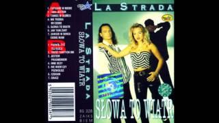 La Strada - Zawsze w Sercu Ciebie Mam
