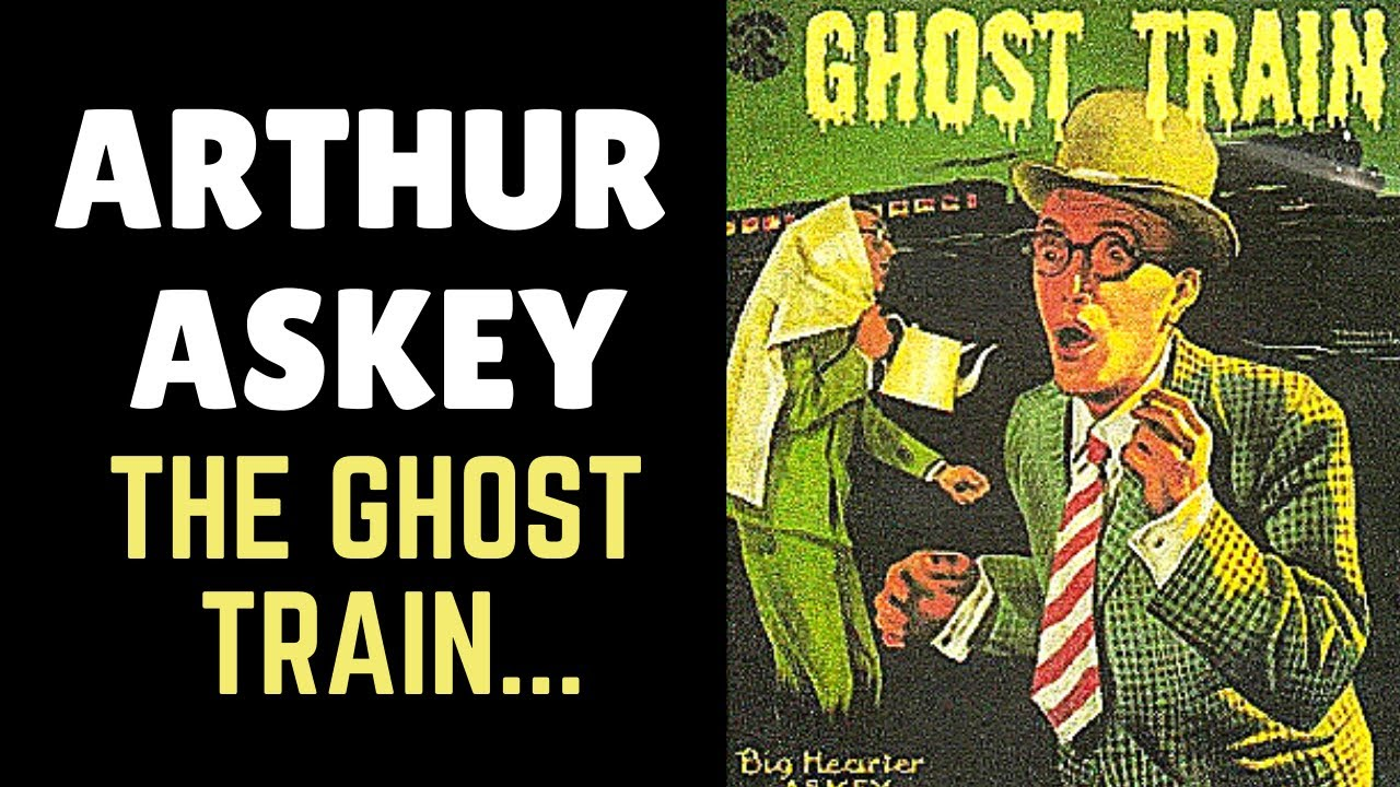 The Ghost Train Starriing Arthur Askey 1941 British Comedy Film