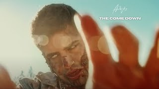 The Come Down (Music Video)