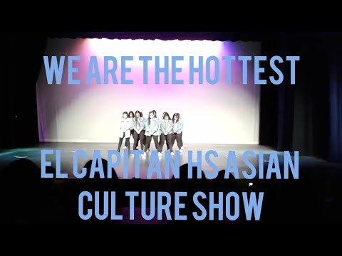 We Are The Hottest El Capitan HS Asian Culture Show Performance
