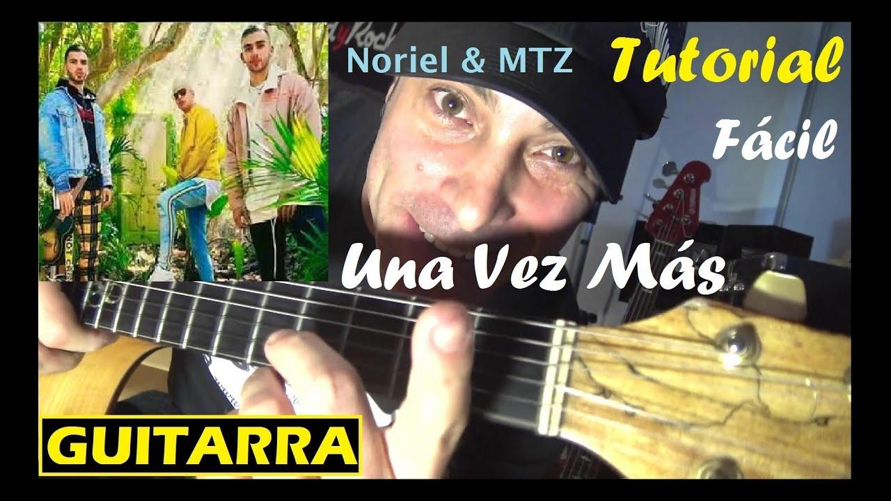 Cómo tocar UNA VEZ MAS 😊MANUEL TURIZO [ GUITARRA ] 😊NORIEL Tutorial acordes para cover fácil notas #1
