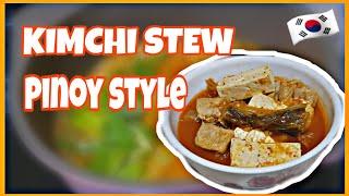 Kimchi Stew Filipino Style
