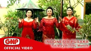 Indonesia Pusaka - TTM (Tuti Maryati, Tetty Supangat, Mamiek Marsudi)