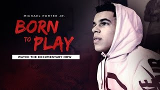 Michael Porter Jr.: Born To Play - A FloHoops Documentary