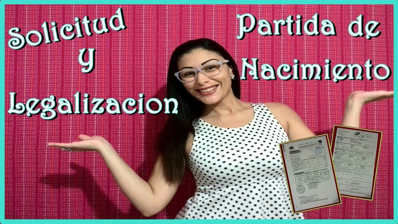 Solicitud y Legalización de Partida de Nacimiento en Venezuela 2017 ...