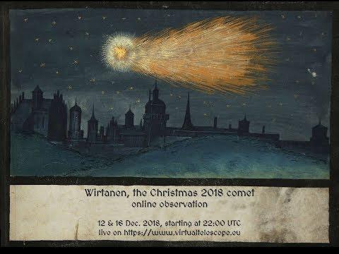 """Wirtanen: the Christmas 2018 comet: online observation"" - 16 Dec. 2018"