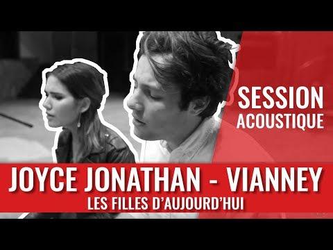 Joyce Jonathan & Vianney — Les filles d'aujourd'hui (Session acoustique)