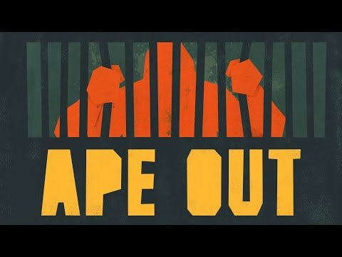 Ape Out - Unleashed February 7