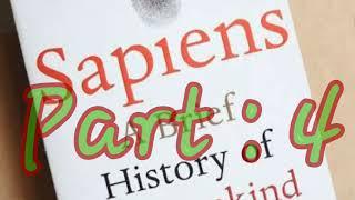 Audiobook: Sapiens a brief history of humankind| By: Yuval Noah Harari| Part : 4