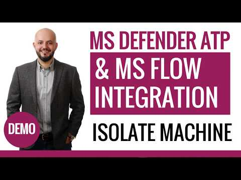 Microsoft Flow & MS Defender ATP Integration - Demo