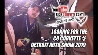 DETROIT AUTO SHOW 2019 ~ WAS C8 CORVETTE THERE?!  OF COURSE NOT