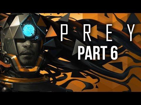 PREY Gameplay Walkthrough Part 6 - DETOUR (Full Game)