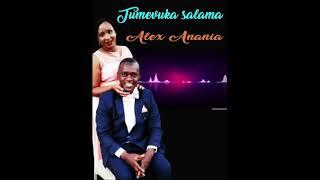Song:Pastor Alex-Tumevuka Salama(NEW)