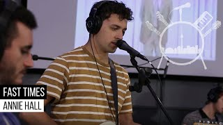 Fast Times - Annie Hall | Music Scene Toronto Live Sessions
