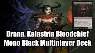 Drana, Kalastria Bloodchief - Mono Black EDH/Commander Deck Tech