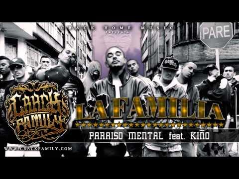 Crack Family - Paraiso Mental Feat Kiño [ La Familia ]