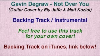 "Gavin Degraw - ""Not Over You"" - Backing Track / Instrumental (Cover by Ely Jaffe) on iTunes"