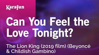 karaoke-can-you-feel-the-love-tonight-the-lion-king-2019-film-beyonce-childish-gambino