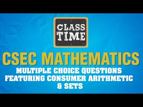 CSEC Mathematics - Multiple choice questions featuring Consumer Arithmetic & Sets - June 17 2021