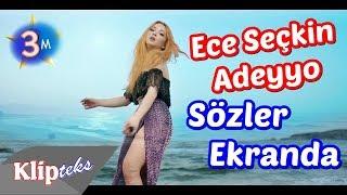 (4.77 MB) Ece Seçkin - Adeyyo (SÖZLER EKRANDA) Mp3