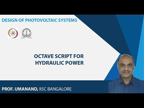 Design Of Photovoltaic Systems Prof L Umanand Iisc Bangalore Lecture 94 Octave Script For Hydraulic Power