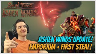 NEW ASHEN WINDS UPDATE! Emporium & First Steal! - Sea of Thieves!