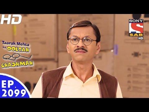 Taarak Mehta Ka Ooltah Chashmah - तारक मेहता - Episode 2099 - 22nd December, 2016