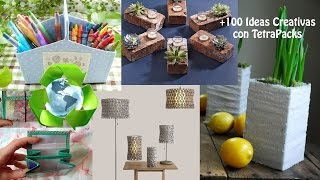 Reciclado de TetraPack +100 Ideas / Recycling Tetra-Pak +100 Ideas