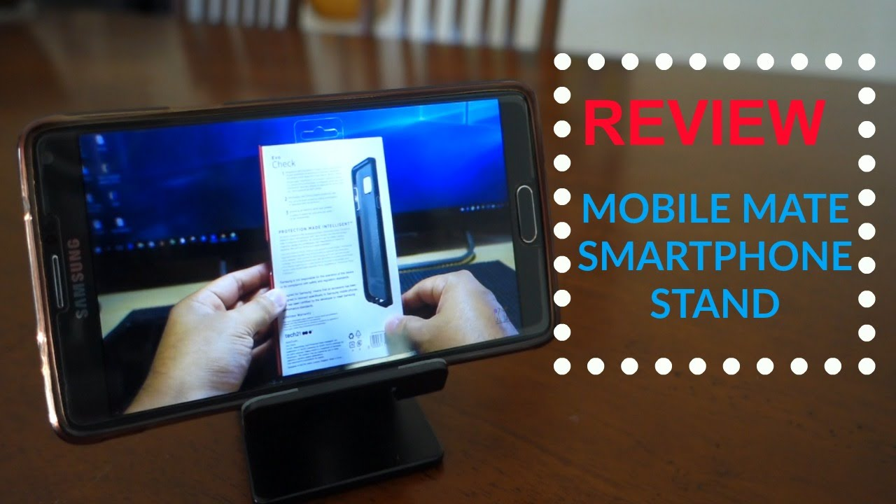 Review Of Mobile Mate Smartphone Stand For Desk