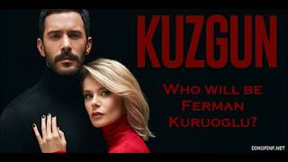 What surprise will you meet in season 2 of Kuzgun? And Who will be Ferman??