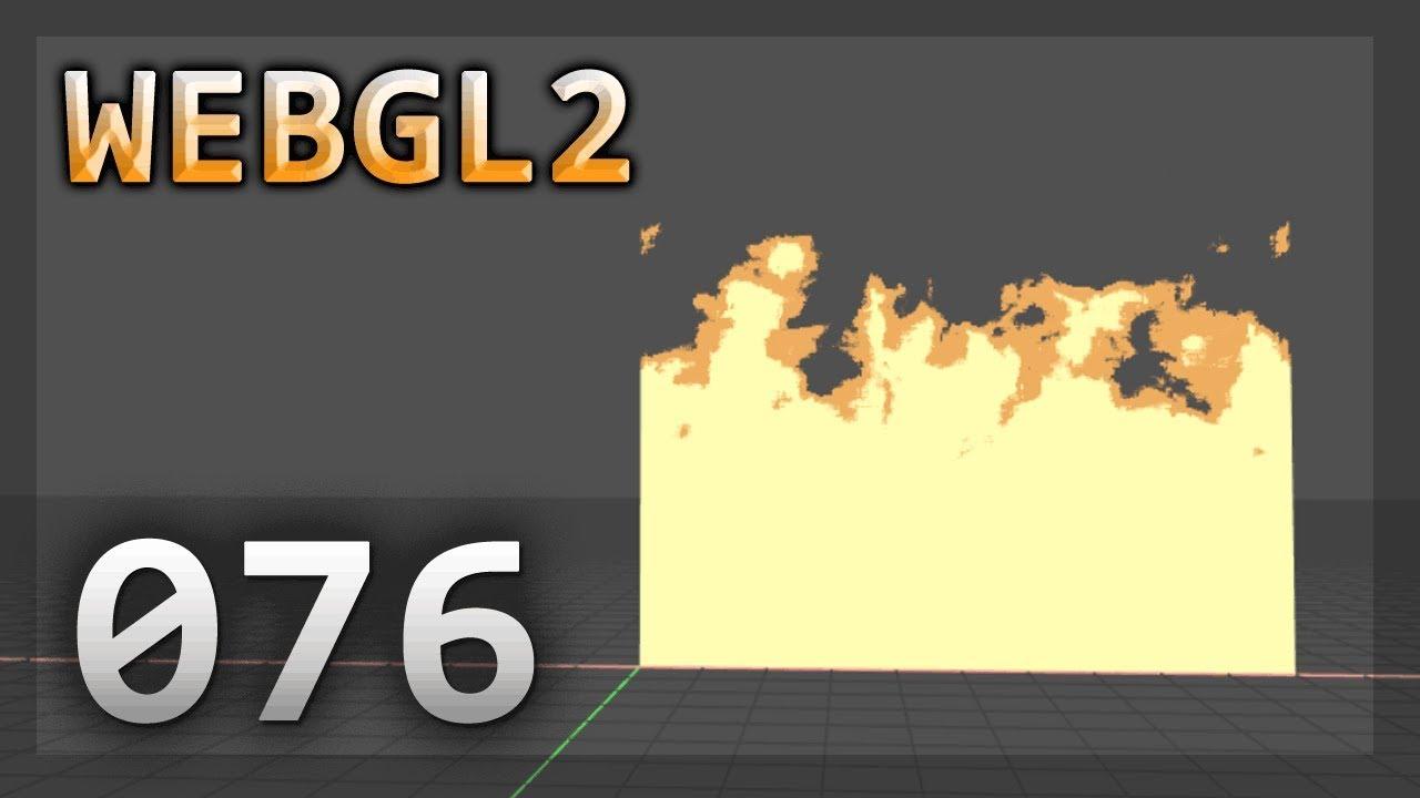 WebGL2 : 076 : Noise Distortion Fire