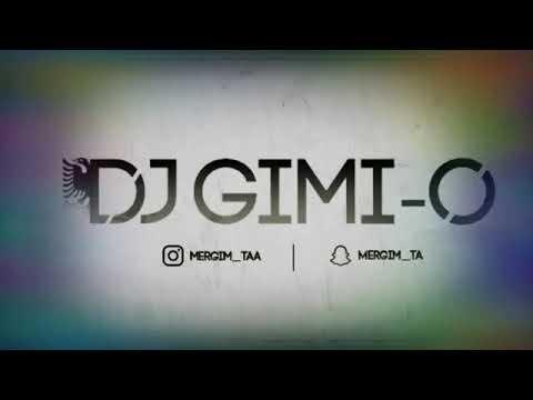 DJ Gimi - O feat. Valon Biba & Eroll Dogani  - Te Na