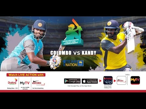 Colombo vs Kandy - SLC Super Provincial Limited Over Tournament 2017