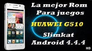 Rom slimkat KITKAT (Exelentes juegos) Huawei g510/Y300