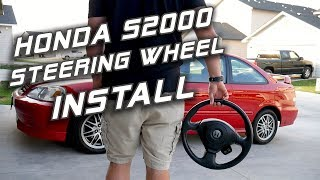 Honda S2000 AP1 Steering Wheel Install | EK & EJ Civic